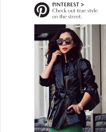 PINTEREST | Check out true style on the street.