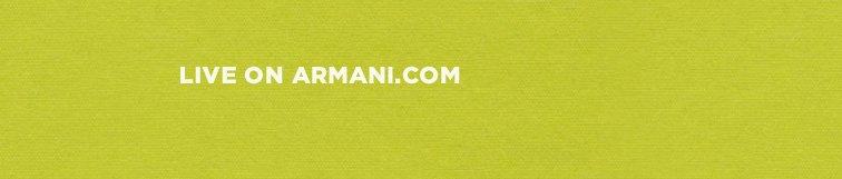LIVE ON ARMANI.COM