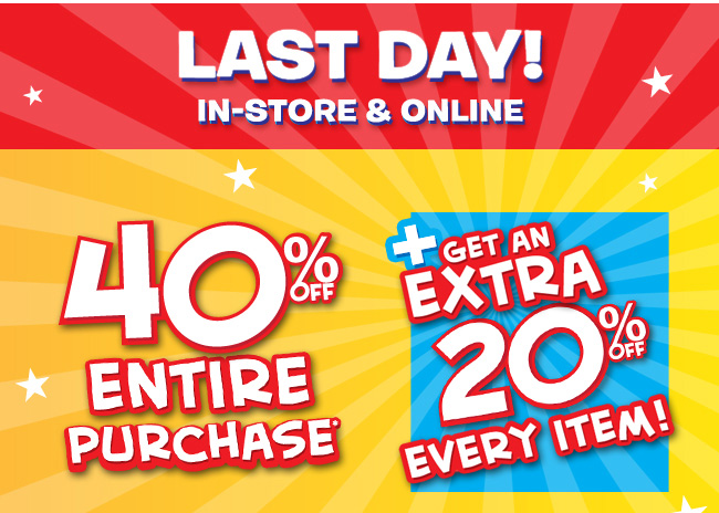 Extra 20% Off Everything In-Store & Online