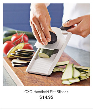 OXO Handheld Flat Slicer - $14.95