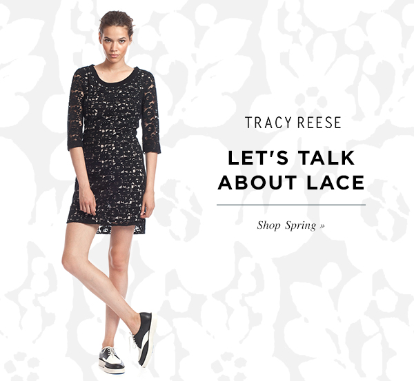 LET'S TALK ABOUT LACE. Shop Spring.
