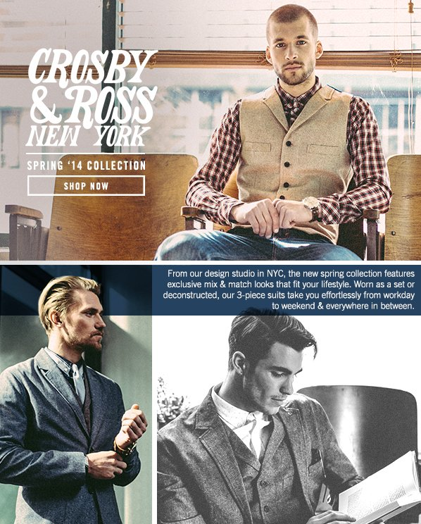 Shop Craft Your Look: NEW Crosby & Ross