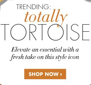 TOTALLY TORTOISE SHOP NOW