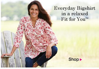 Everyday Bigshirt in a relaxed Fit for you.