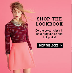 Shop The Lookbook. Do the colour clash in bold burgundies and hot pinks! Shop the looks.