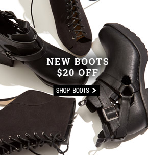 New Boots $20 Off. Shop Boots.