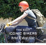 The Edit: Iconic Bikers. Read & shop now