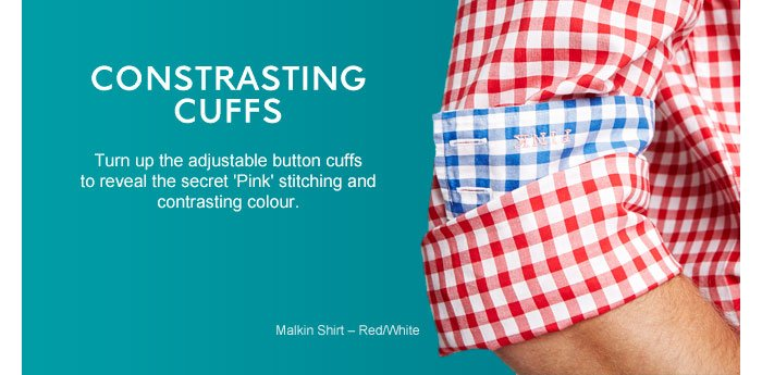 CONTRASTING CUFFS - Turn up the adjustable button cuffs to reveal the secret 'Pink' stitching and contrasting colour.