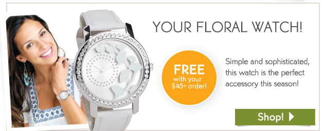 YOUR FLORAL WATCH!