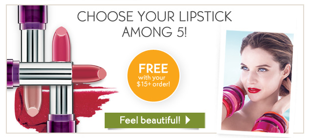CHOOSE YOUR LIPSTICK AMONG 5!