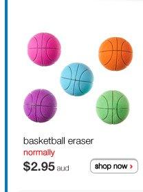 basketball eraser normally $2.95aud shop now >