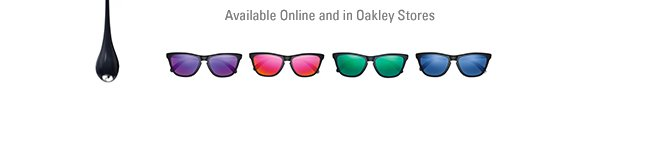 available online and in oakley stores