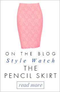Style watch, the Pencil Skirt