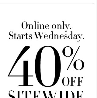 40% Off Online Only + FREE Shipping!