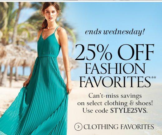 25% Off Fashion Favorites