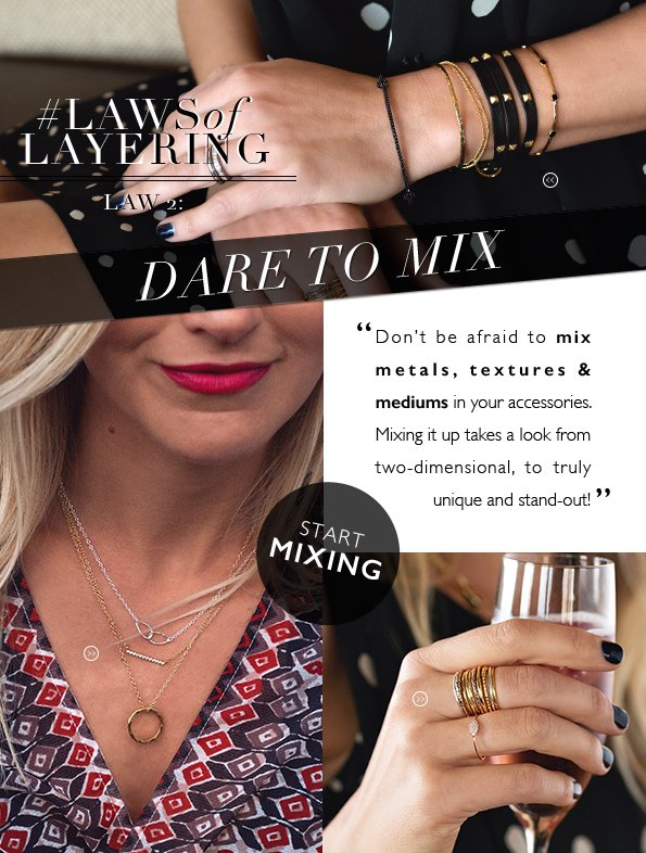 Law of Layering no. 2 | Dare To Mix!