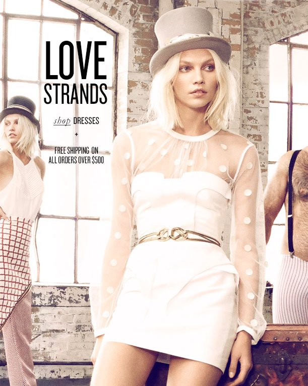 LOVE STRANDS shop DRESSES + FREE SHIPPING ON ALL ORDERS OVER $500