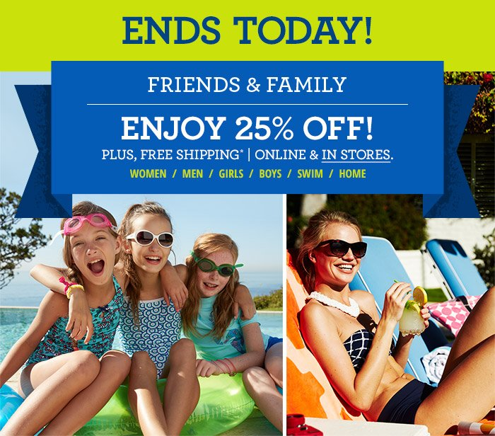 Friends & Family - 25% off Everything