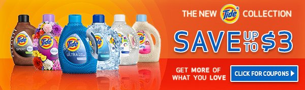 The new Tide collection. Save up to $3.