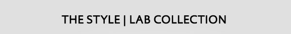 Style | Lab Collection