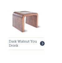 Dark Walnut You-Drink