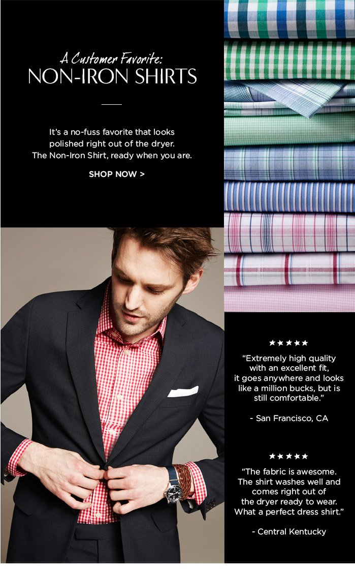 A Customer Favorite: NON-IRON SHIRTS | SHOP NOW