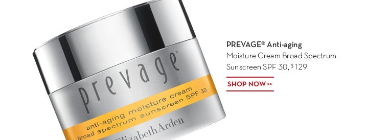 PREVAGE® Anti-aging Moisture Cream Broad Spectrum Sunscreen SPF 30, $129. SHOP NOW.