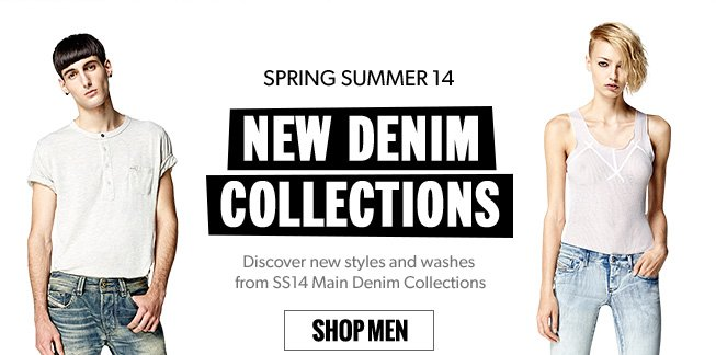 Spring Summer NEW DENIM. SHOP MEN.