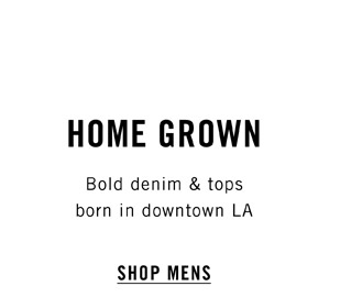 Home Grown - Shop Mens