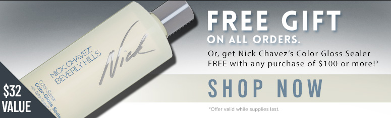 Free Gift On All Orders. Or, get Nick Chavez's Color Gloss Sealer ($32 value) Free with any purchase of $100 or more!**Valid while supplies lastShop Now>>