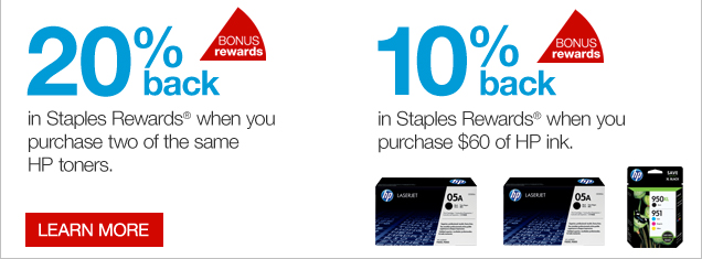 20%  back in Staples Rewards when you purchase two of the same HP toners. 10%  back in Staples Rewards when you purchase $60 of HP ink. Learn more.