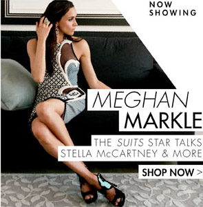 MEGHAN MARKLE - THE SUITE STAR TALKS STELLA MCCARTNEY & MORE