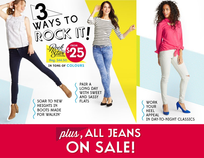 3 WAYS TO ROCK IT! | THE Rock Star | FROM $25 | plus, ALL JEANS ON SALE!