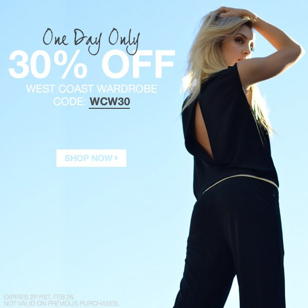 Take 30% off all West Coast Wardrobe styles.