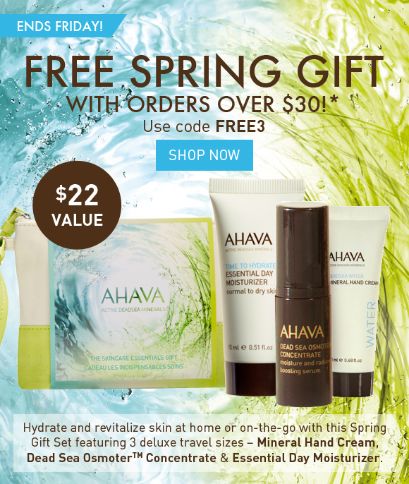 FREE Spring Gift with orders over $30!* ENDS FRIDAY! Use code FREE3 Shop Now Hydrate and revitalize skin at home or on-the-go with this Spring Gift Set featuring 3 deluxe travel sizes – Mineral Hand Cream, Dead Sea OsmoterTM Concentrate, Essential Day Moisturizer.