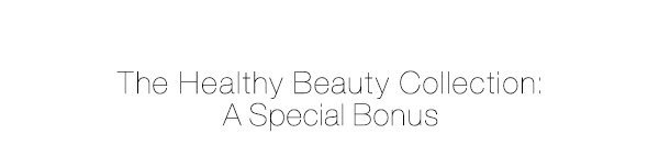 Healthy Beauty Collection