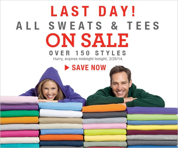 Last Day: Tees as low as $4.99 & Sweats as low as $7.99