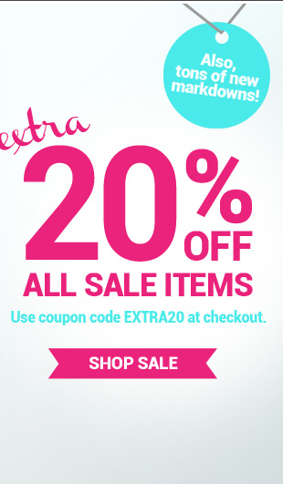 Tons of new markdowns and extra 20% OFF all sale items!