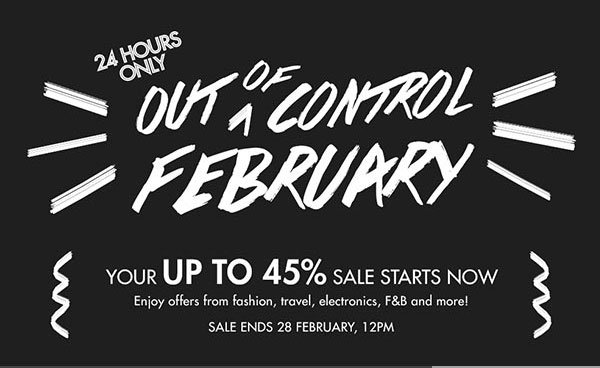 Out of control February - Up to 45% off!