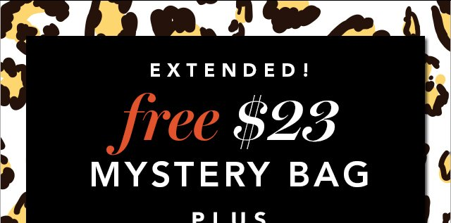 Extended Free $23 Mystery Bag Use Code: MYSTERY