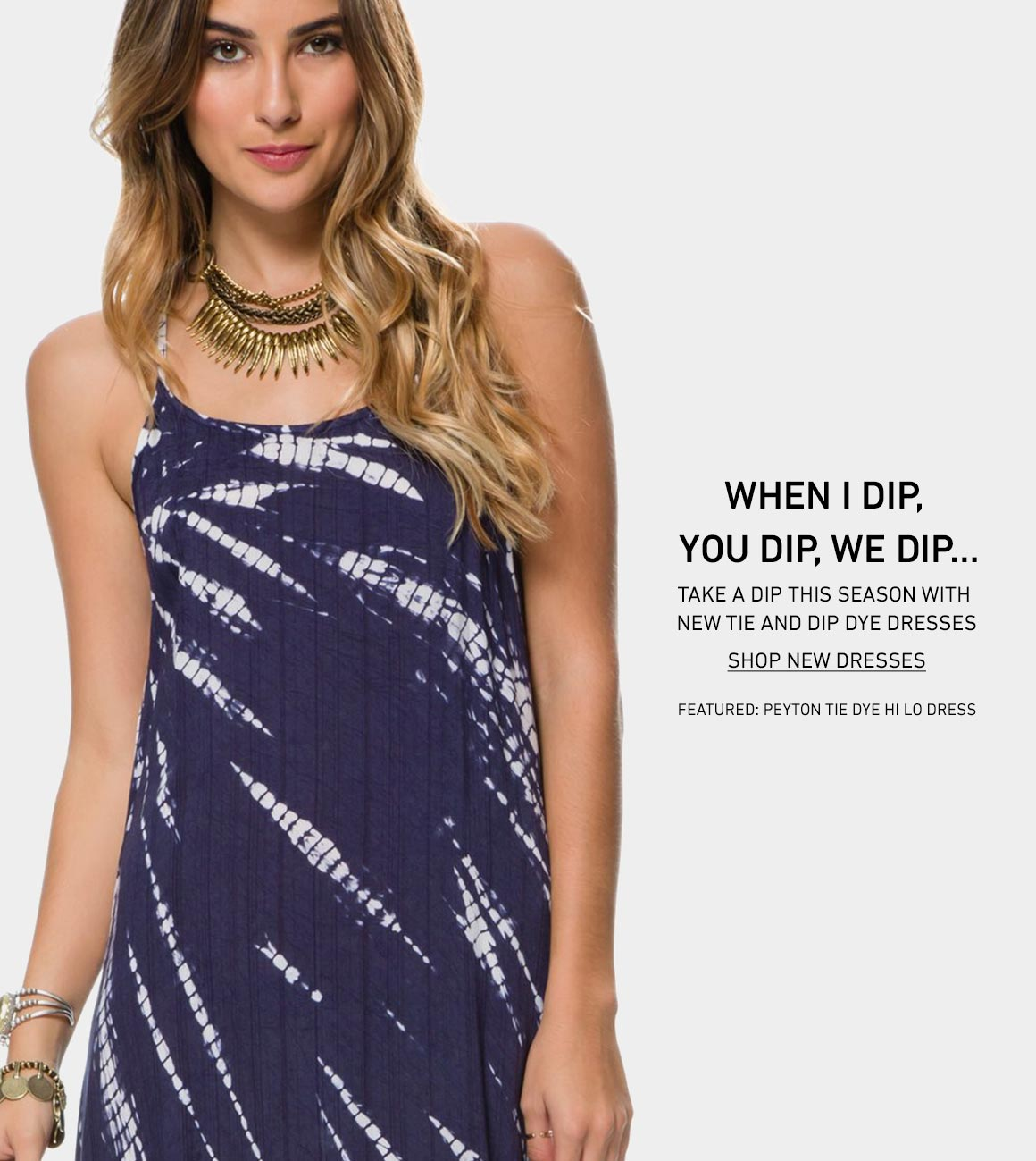 New Tie Dye Dresses