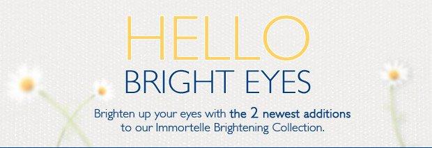 Hello Bright Eyes