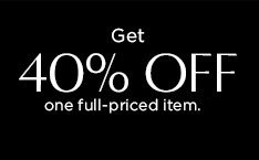 Get 40% OFF one full-priced item.