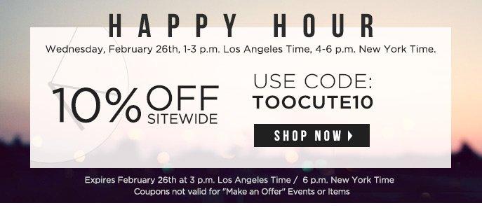 Happy Hour - 10% Off