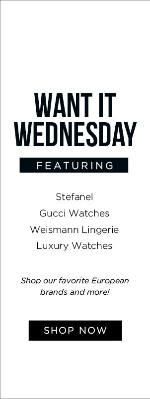 Want It Wednesday. Featuring: Stefanel, Gucci Watches, Weismann Lingerie, Luxury Watches. Shop Now
