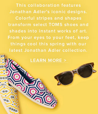 Learn More about Jonathan Adler for TOMS