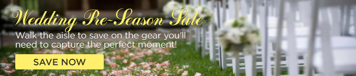 Adorama - Wedding Pre-Season Sale