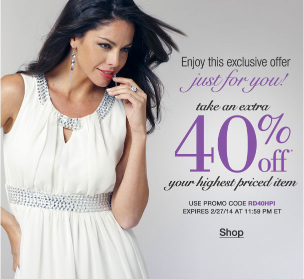 Exclusive offer just for you! Take an Extra 40% off your highest priced item! Use RD40HPI