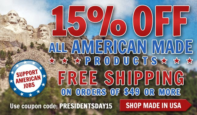 Get 15% OFF All American Made Products + FREE Shipping This President's Day