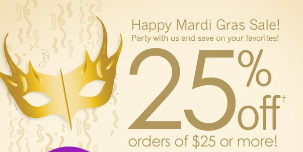 25% Off $25+ Mardi Gras Sale!
